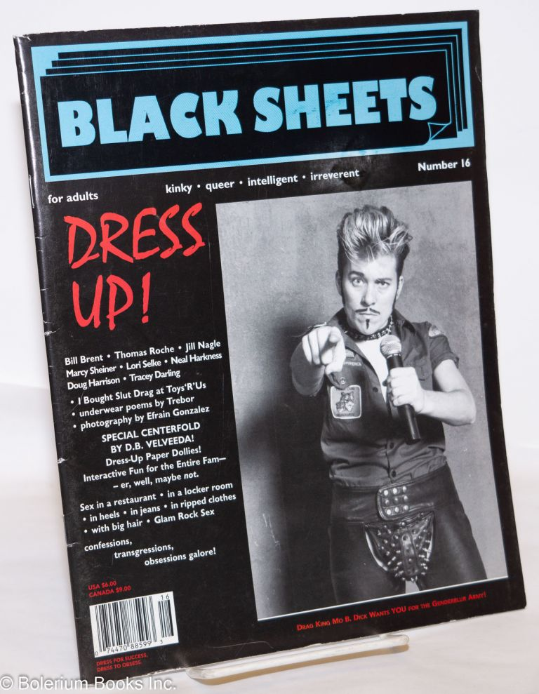 Black Sheets: kinky.queer.intelligent.irreverent, number 16; Dress up! Bill Brent, Carol Queen.