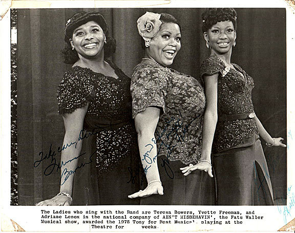 "Two 8x10 publicity photos for ""Ain't Misbehavin'"" signed by cast members. Teresa Bowers, Adriane Lenox, Yvette Freeman."