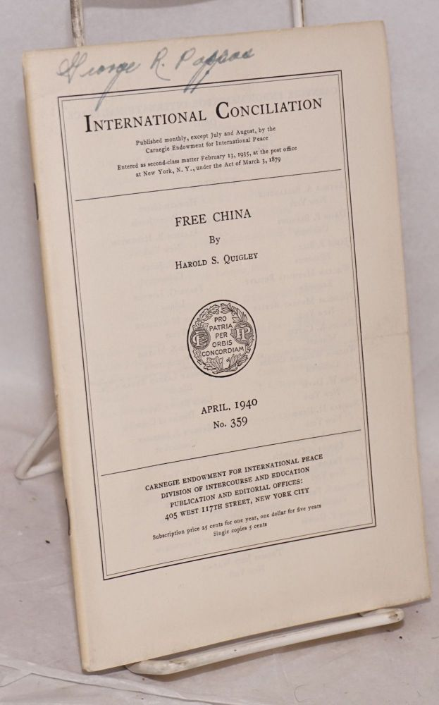 [Two issues of International Conciliation with articles about China]. Harold Quigley.
