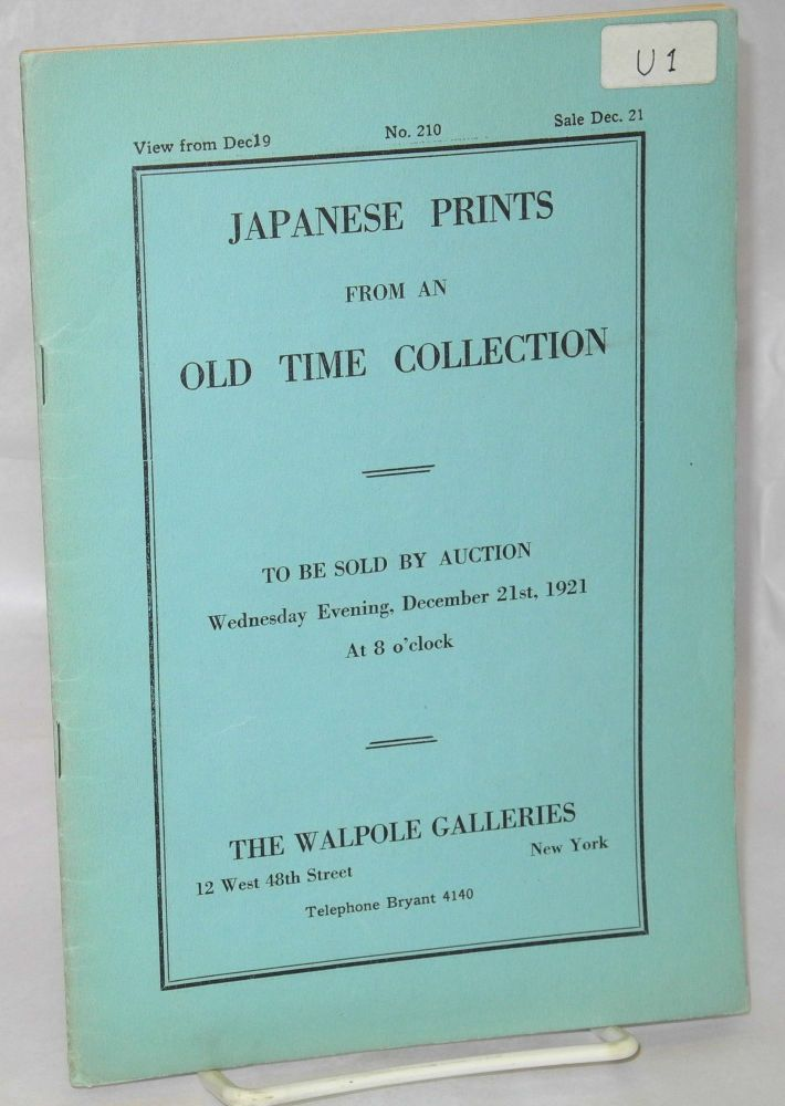 Japanese Prints from an Old Time Collection to be sold by auction Wednesday evening, December 21st, 1921 at 8 o'clock.