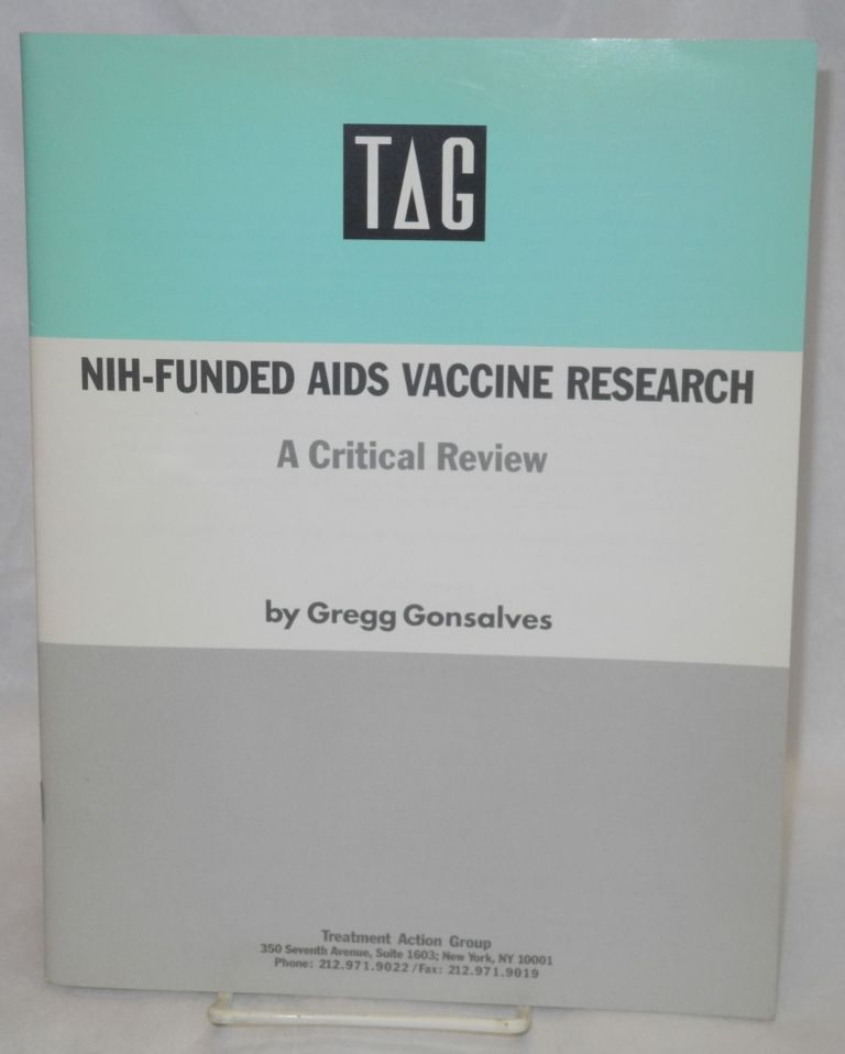 NIH-funded AIDS vaccine research: a critical review. Gregg Gonsalves.