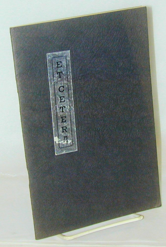 Et Cetera, published Semi-Annually by the Classes in Creative Writing at Oakland High School, Oakland, California. vol. 8 no. 2, January 1938. Margaret Truebridge, , Dorothy Hughes, Ruth Carson, Frances Brent.