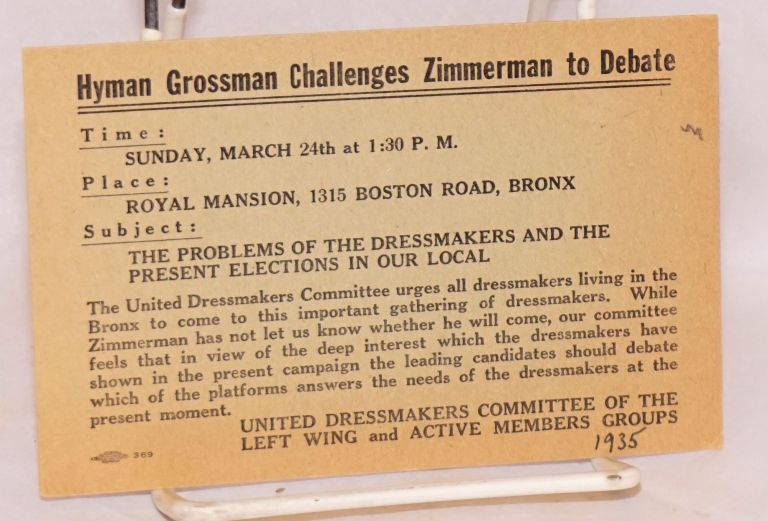 Hyman Grossman Challenges Zimmerman to Debate Sunday, March 24, [1935] at 1:30 P.M. United Dressmakers Committee of the Left Wing, Active Members Groups.