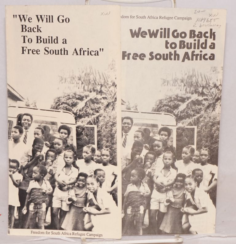 We will go back to build a free South Africa (two brochures). Freedom for South Africa Refugee Campaign.