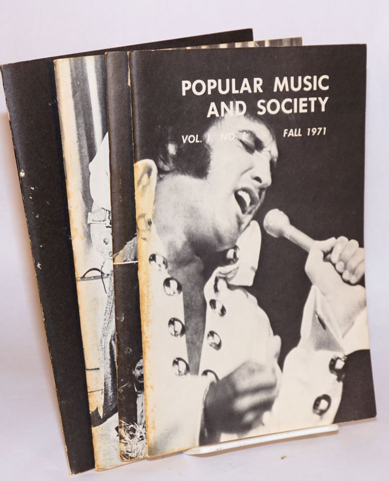 Popular music and society: vol. I, nos. 1 - 4, Fall 1972 - Summer 1972 (complete run of first volume). R. Serge Denisoff.