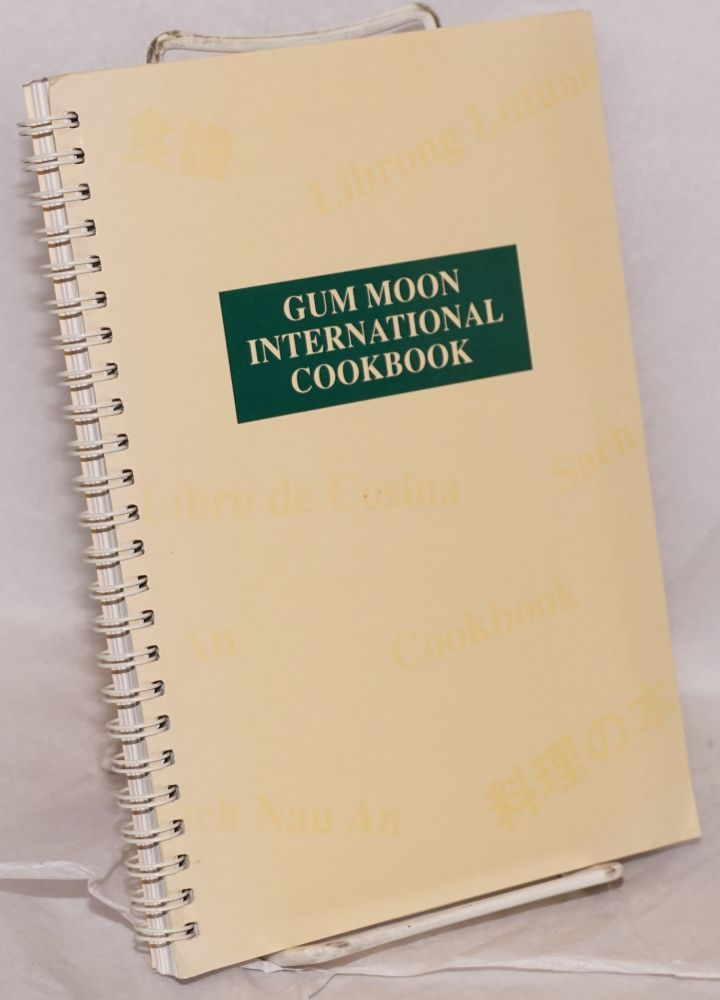 Gum Moon International Cookbook. Carol Lee.