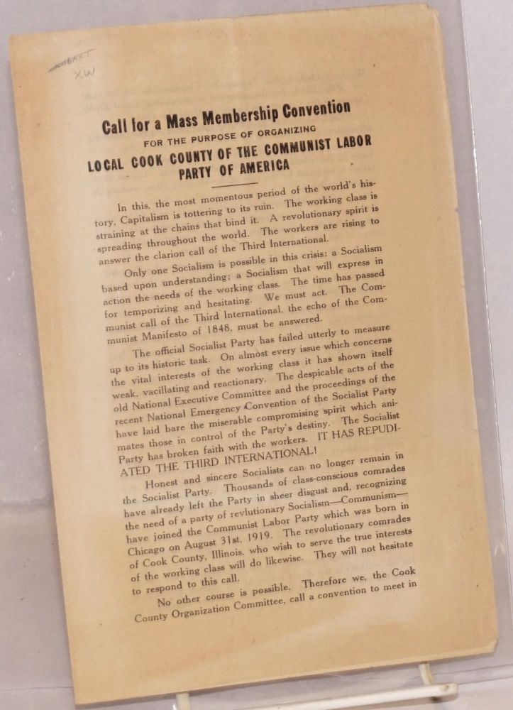 Call for a mass membership convention, for the purpose of organizing Local Cook County of the Communist Labor Party of American. Communist Labor Party.