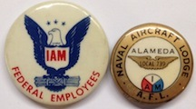 [Two pinback buttons]. International Association of Machinists.