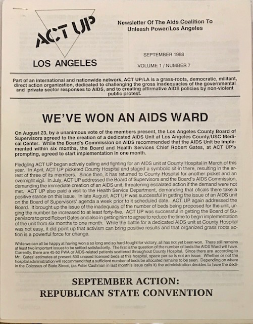 ACT UP Los Angeles: Newsletter of the Aids Coalition to Unleash Power / Los Angeles September - December 1988, Volume 1, issue 7 - 9. Act Up Los Angeles, Larry Day, Brad Confer.