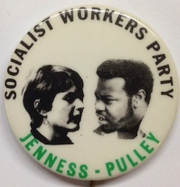 Socialist Workers Party / Jenness - Pulley [pinback button]