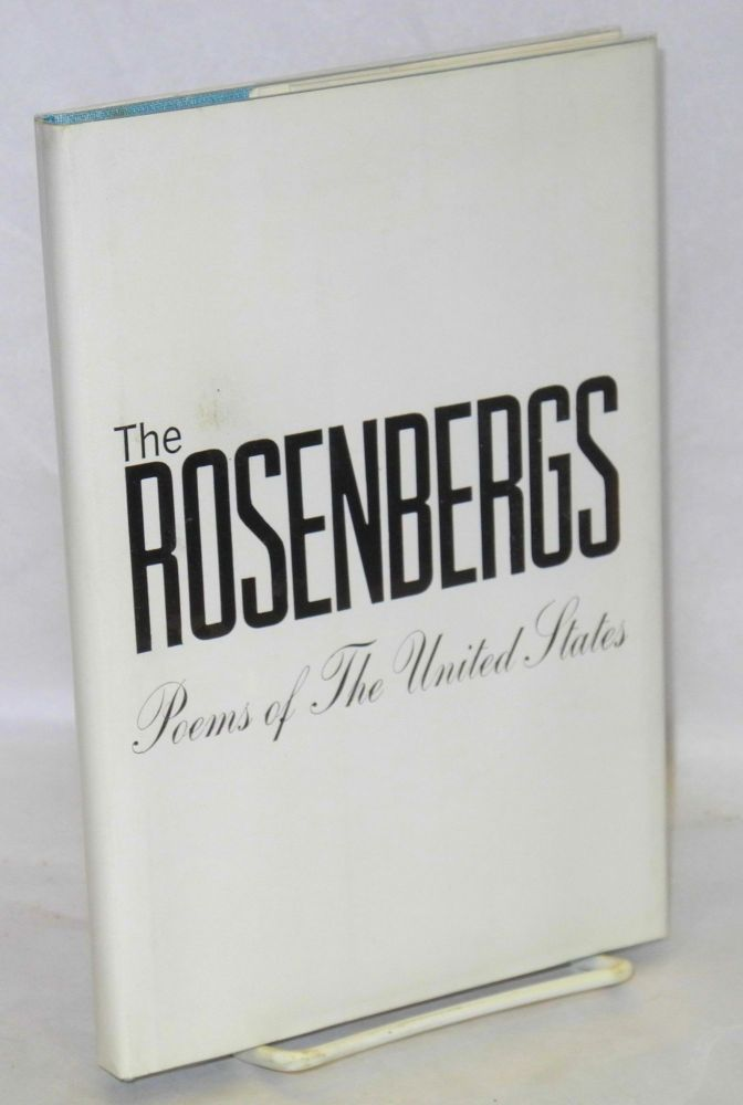 The Rosenbergs; poems of the United States. Martha Millet, ed.