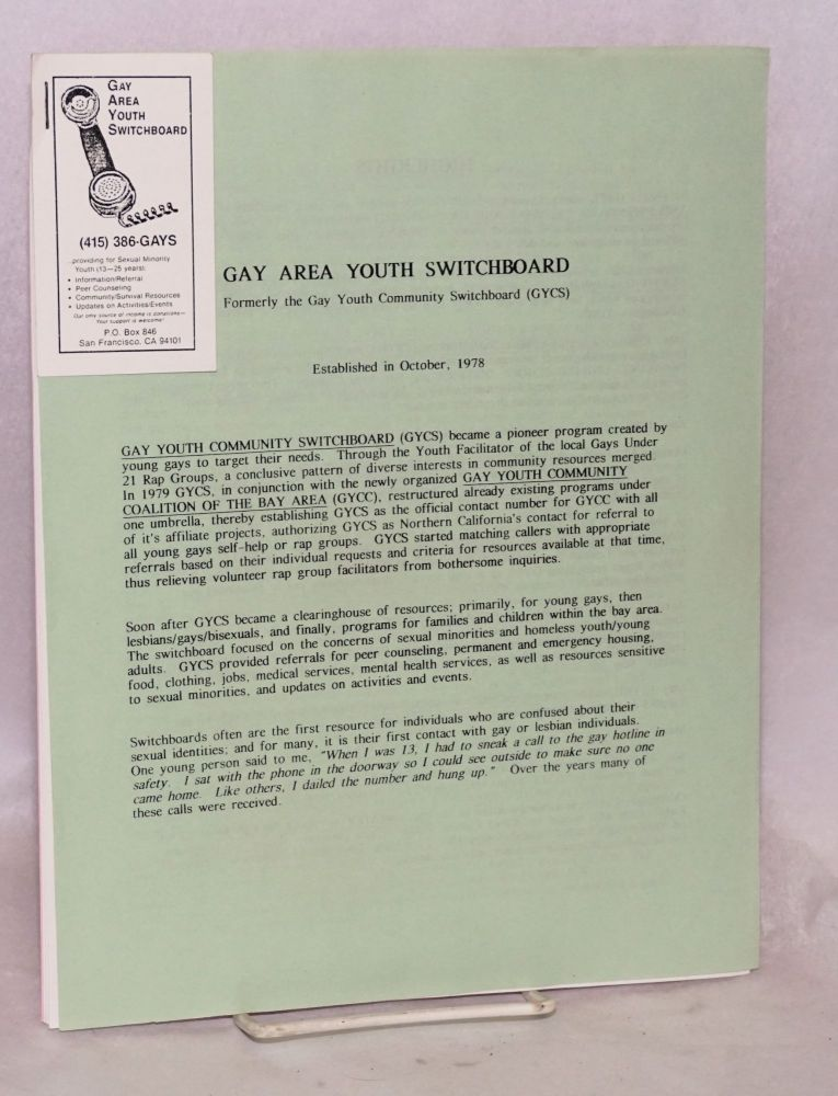 Gay Area Youth Switchboard; formerly the Gay Youth Community Switchboard (GYCS) (informational sheets). Gay Area Youth Switchboard.