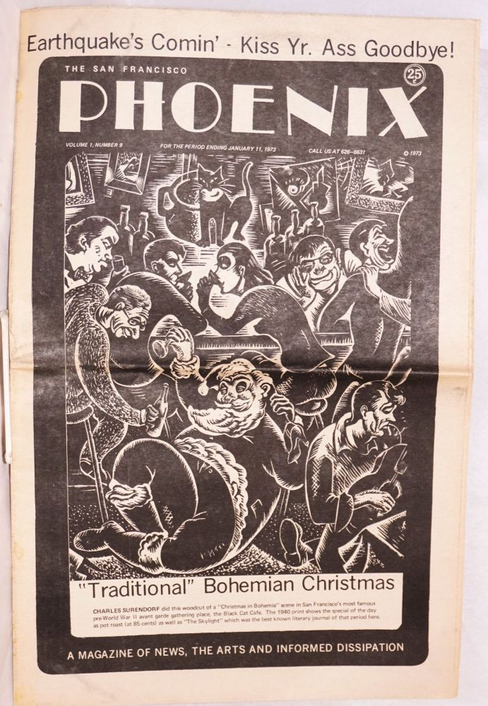The San Francisco Phoenix: a magazine of news, the arts and informed dissipation; vol. 1, #9, for period ending January 11, 1973; Traditional Bohemian Christmas cover story. John Bryan.