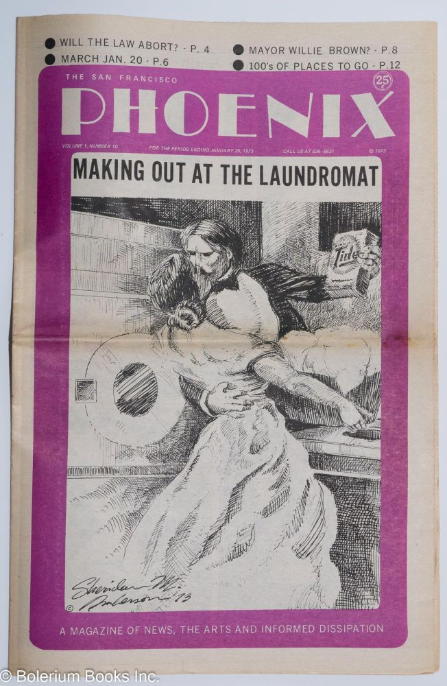 The San Francisco Phoenix: a magazine of news, the arts and informed dissipation; vol. 1, #10, for period ending January 25, 1973. John Bryan.