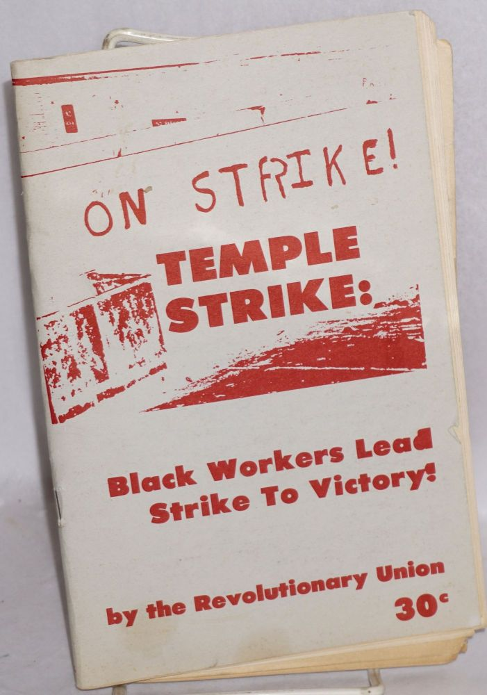 Temple strike: black workers lead strike to victory! Revolutionary Union.