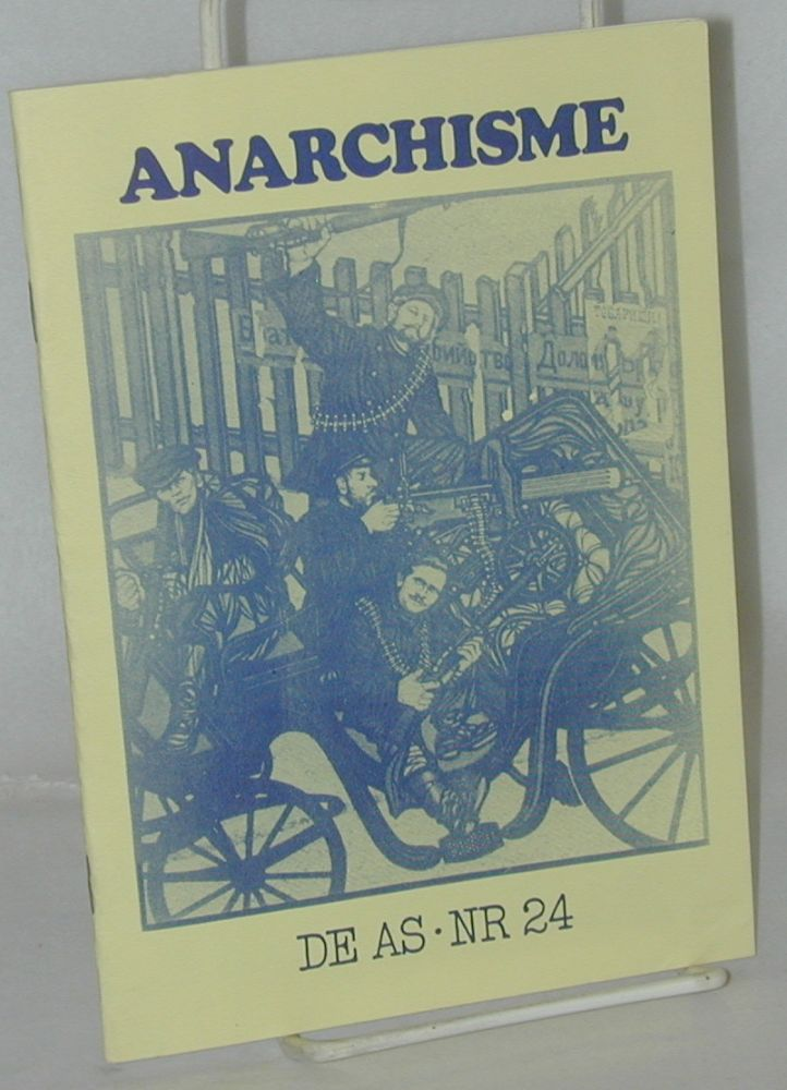 De As: anarcho-socialisties tijdschrift No. 24, Nov/Dec 1976: Anarchisme