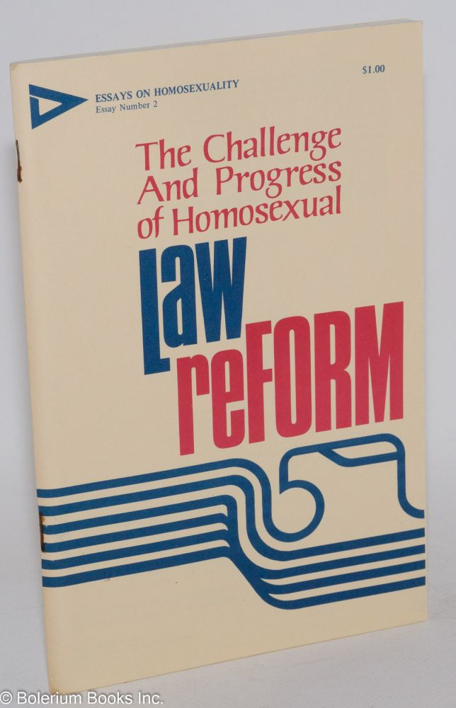 The Challenge and Progress of Homosexual Law Reform