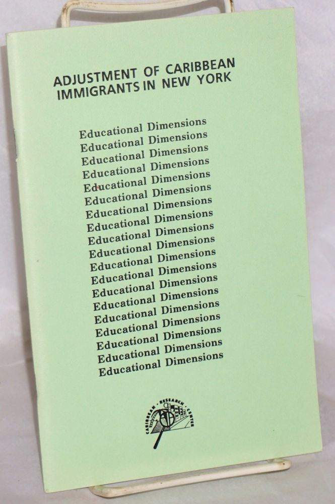 Adjustments of Carribean immigrants in New York: Educational dimensions. Velta Clarke, Bolarinde Obebe.