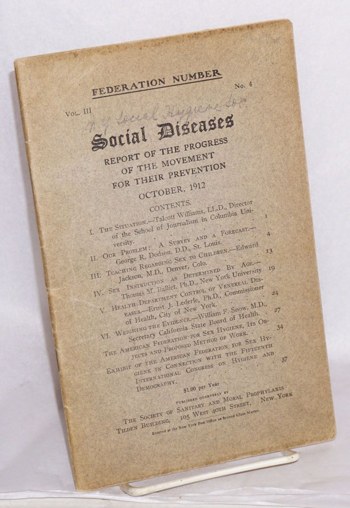 Federation Number, Vol. III no. 4 (October 1912) Social diseases; Report of the progress of the movement for their prevention.