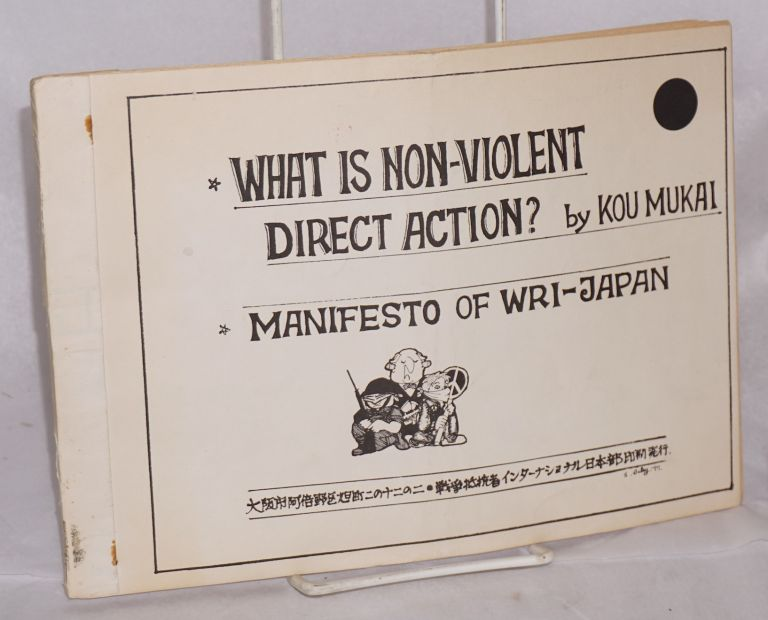 What is non-violent direct action? Mukai Kou.