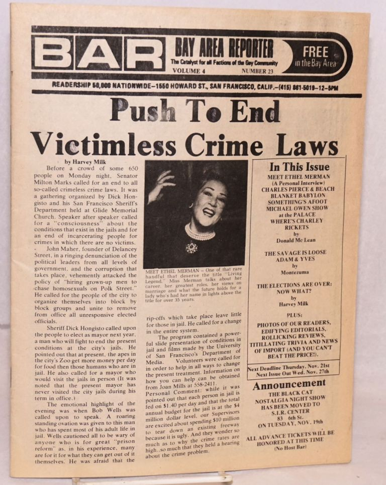 B.A.R. Bay Area reporter: the catalyst for all factions of the gay community, vol. 4, #23; Push to end victimless crime laws. Paul Bentley, Bob Ross, Harvey Milk publishers.
