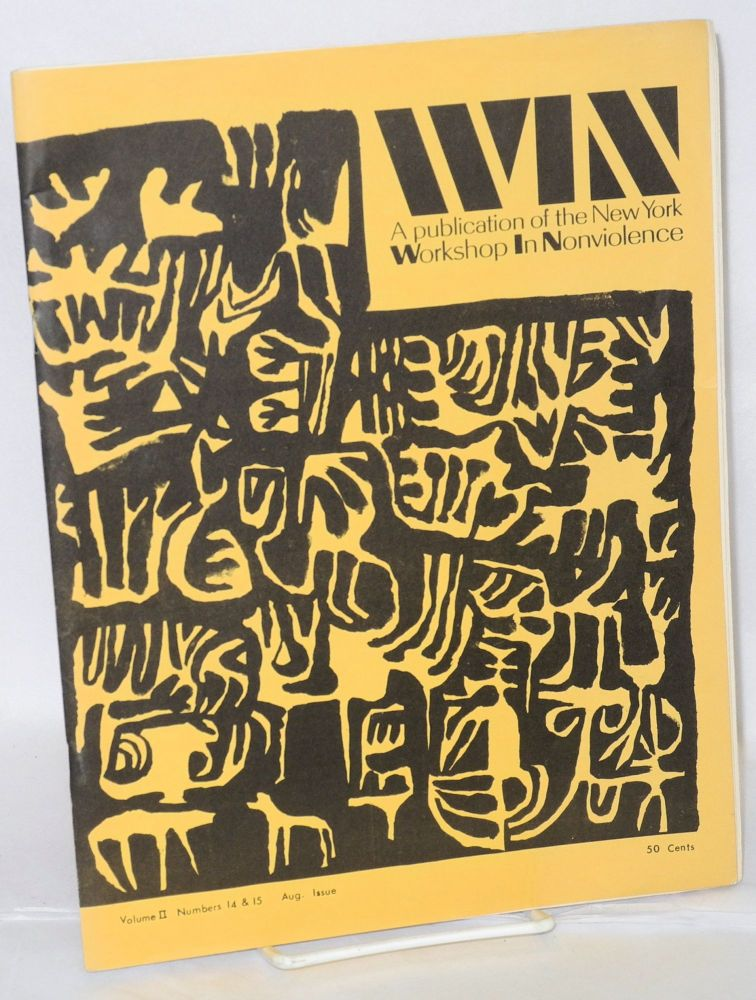 WIN: a publication of the New York Workshop in Nonviolence. Vol. II nos. 14/15 (double issue, August 1966]. Workshop in Nonviolence.