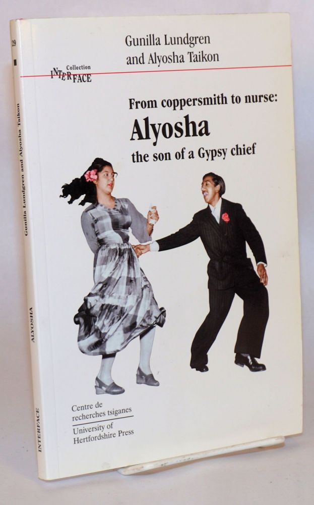From coppersmith to nurse: Alyosha, the son of a Gypsy chief. Gunilla Lundgren, Donald Kenrick, Amanda Erickson.