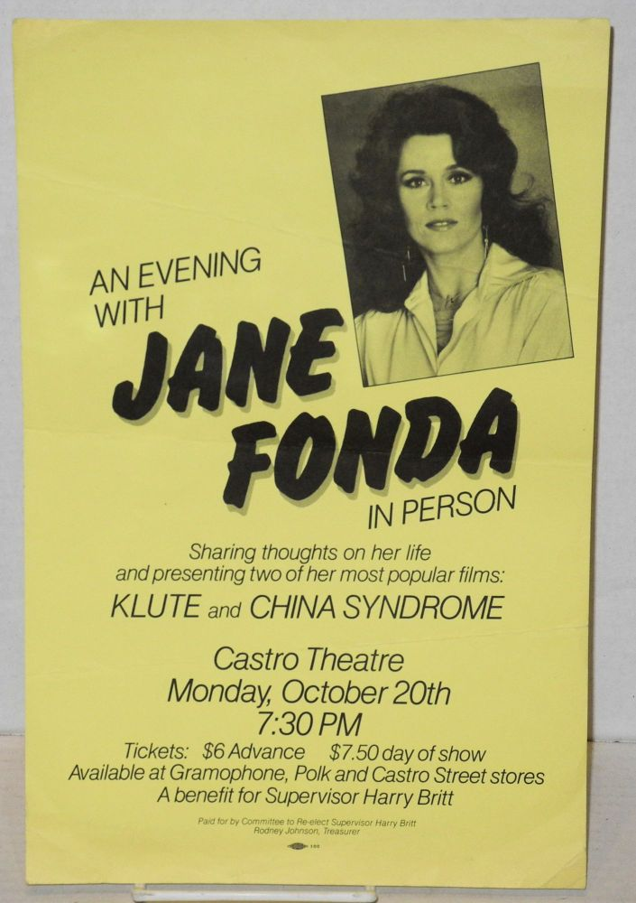 An evening with Jane Fonda in person sharing thoughts on her life and presenting two of her most popular films: Klute and China Syndrome [small poster]