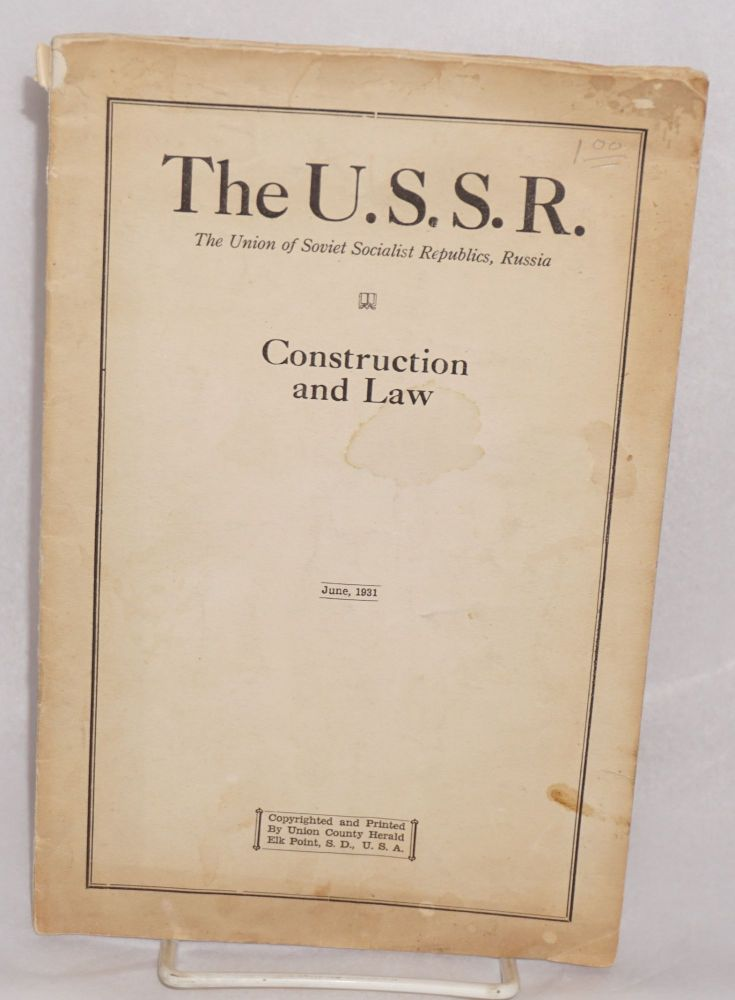 The U.S.S.R. The Union of Soviet Socialist Republics, Russia. Construction and law, compiled by D.I Novomirsky, Chief Anglo-American Section, U.S.S.R. Introduction by Orville S. Anderson. D. I. Novomirsky, Orville S. Anderson.