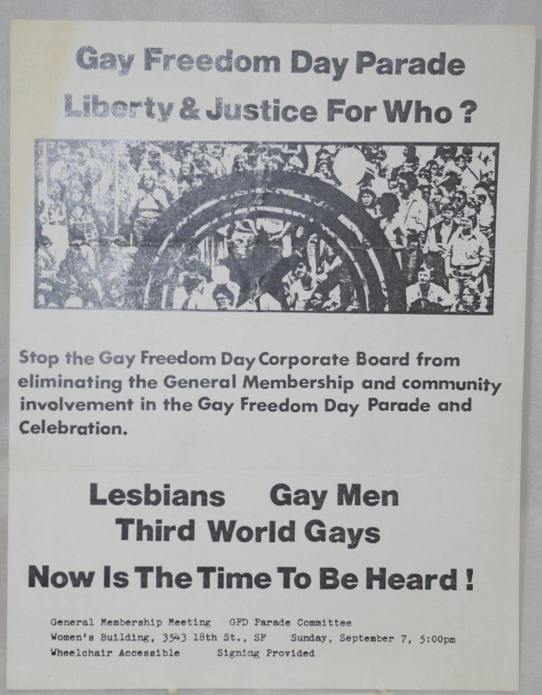 Gay Freedom Day Parade: Liberty and justice for who? [handbill]