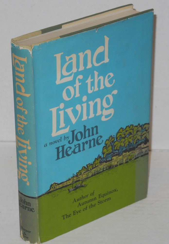 Land of the living. John Hearne.