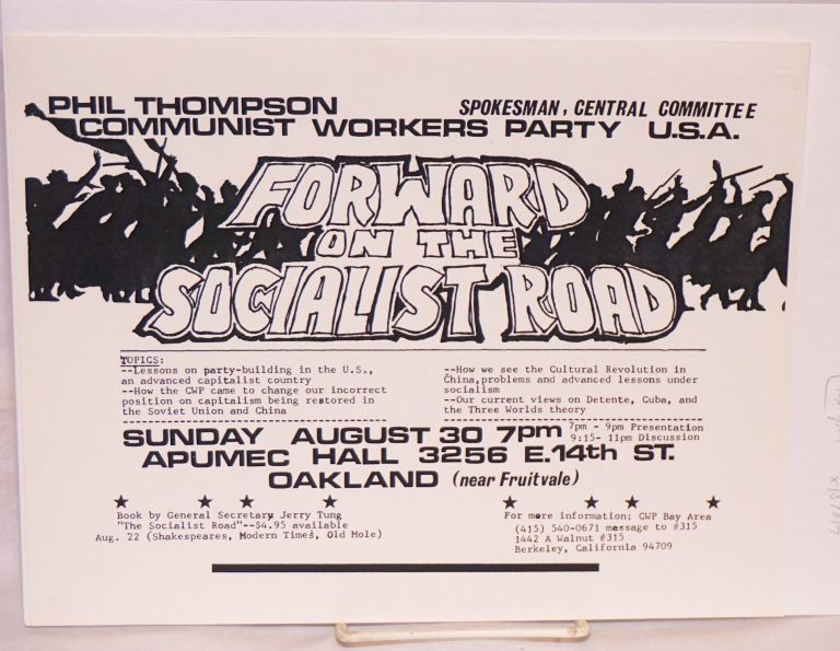 Phil Thompson, spokesman, General Committee, Communist Workers Party USA: Forward on the Socialist Road [handbill]. Phil Thompson, Communist Workers Party.