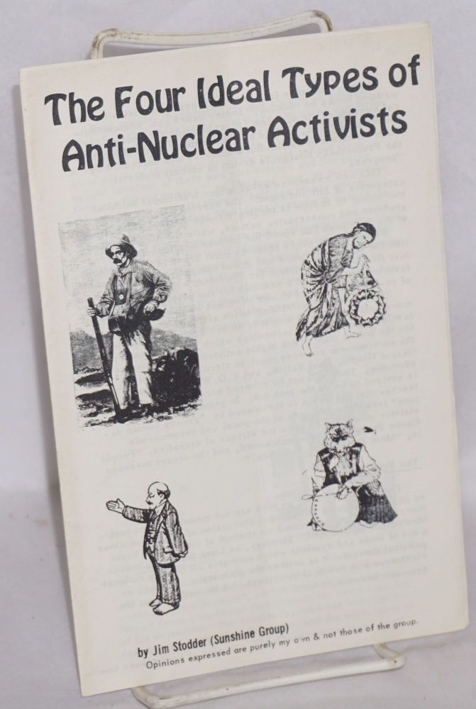 The four ideal types of anti-nuclear actvists. Jim Stodder.