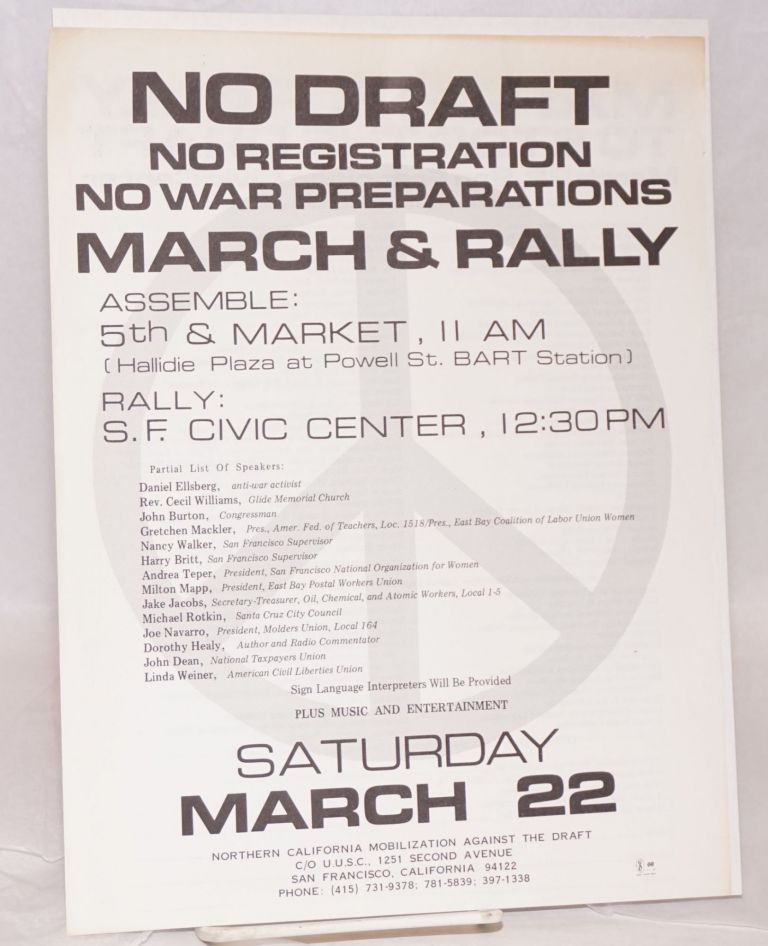 No draft. No registration, no war preparations. March and rally [handbill]. Northern California Mobilization Against the Draft.