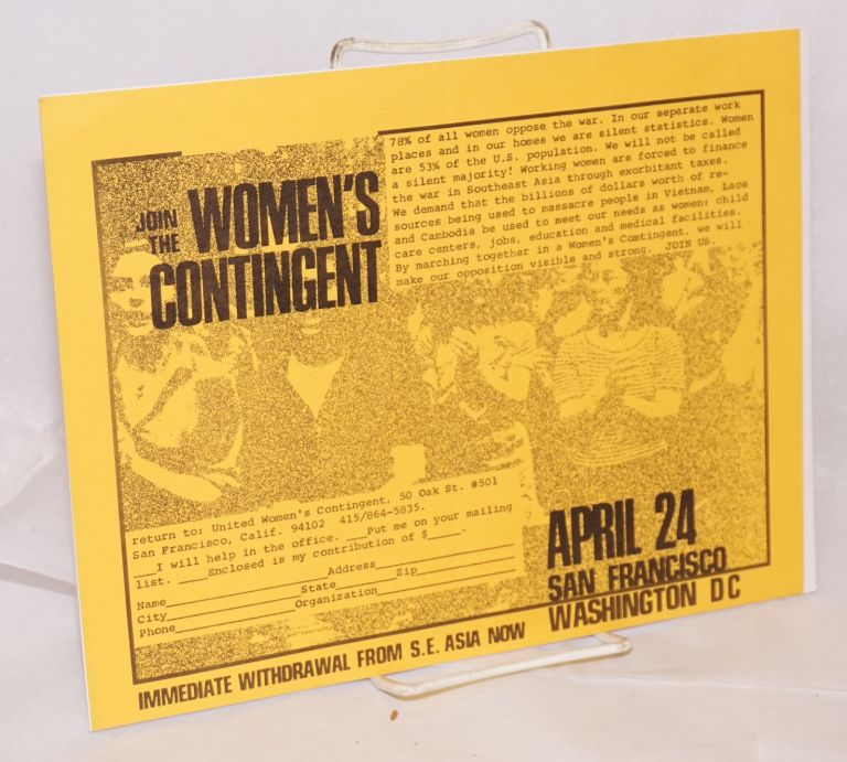 Join the Women's Contingent / April 24: San Francisco, Washington DC. Immediate withdrawal from SE Asia now [handbill]