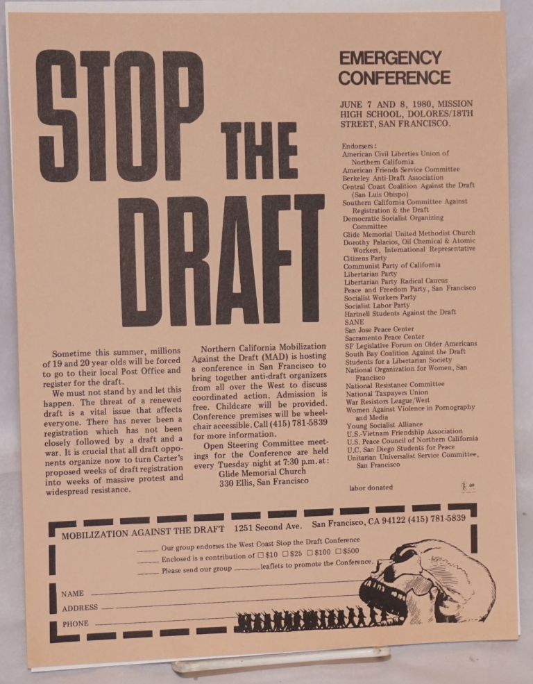 Stop the draft. Emergency conference: June 7 and 8, 1980, Mission High School, Dolores/18th Street, San Francisco [handbill]. Mobilization Against the Draft.