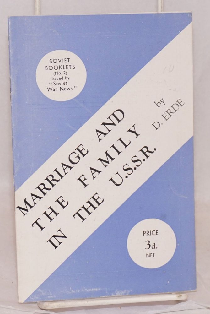 Marriage and the family in the USSR. D. Erde.