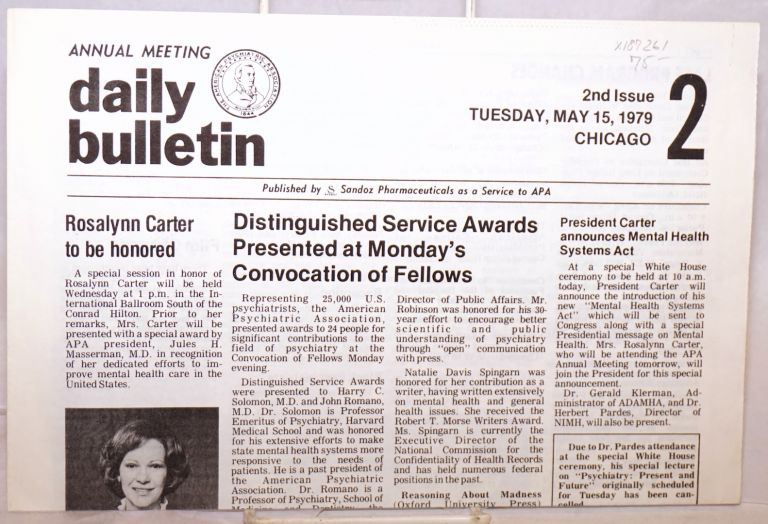 Annual meeting daily bulletin 2, Tuesday, May 15, 1979, Chicago, second issue. The American Psychiatric Association.