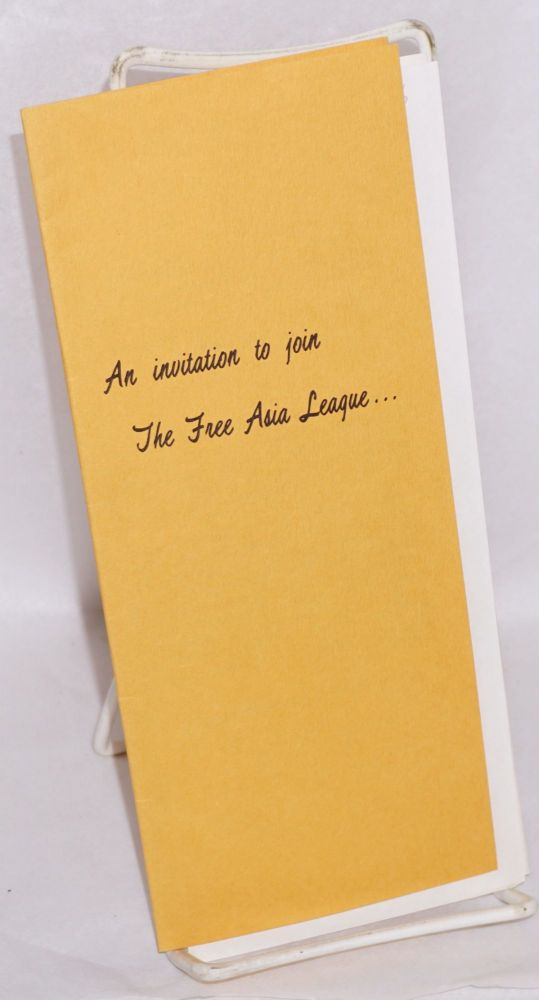 An invitation to join the Free Asia League. Free Asia League.