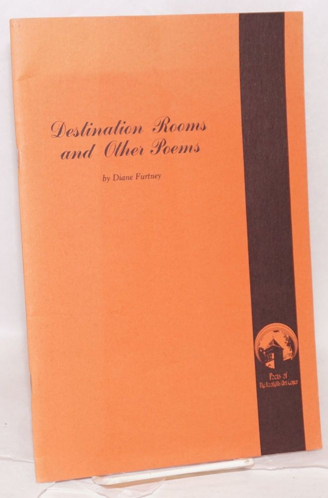 Destination rooms, and other poems. Diane Furtney.