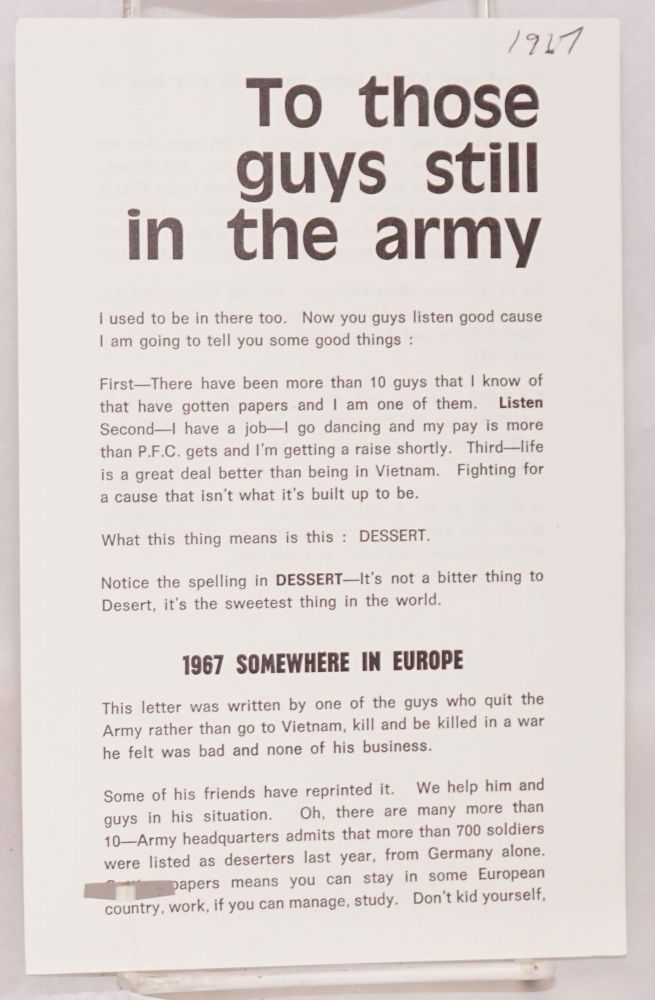 To those guys still in the army [leaflet]