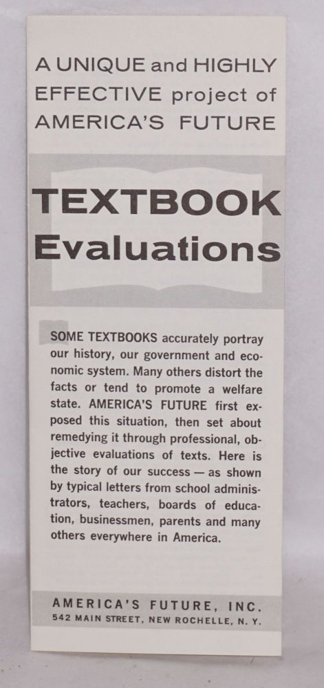 A unique and highly effective project of America's Future: Textbook Evaluations. America's Future