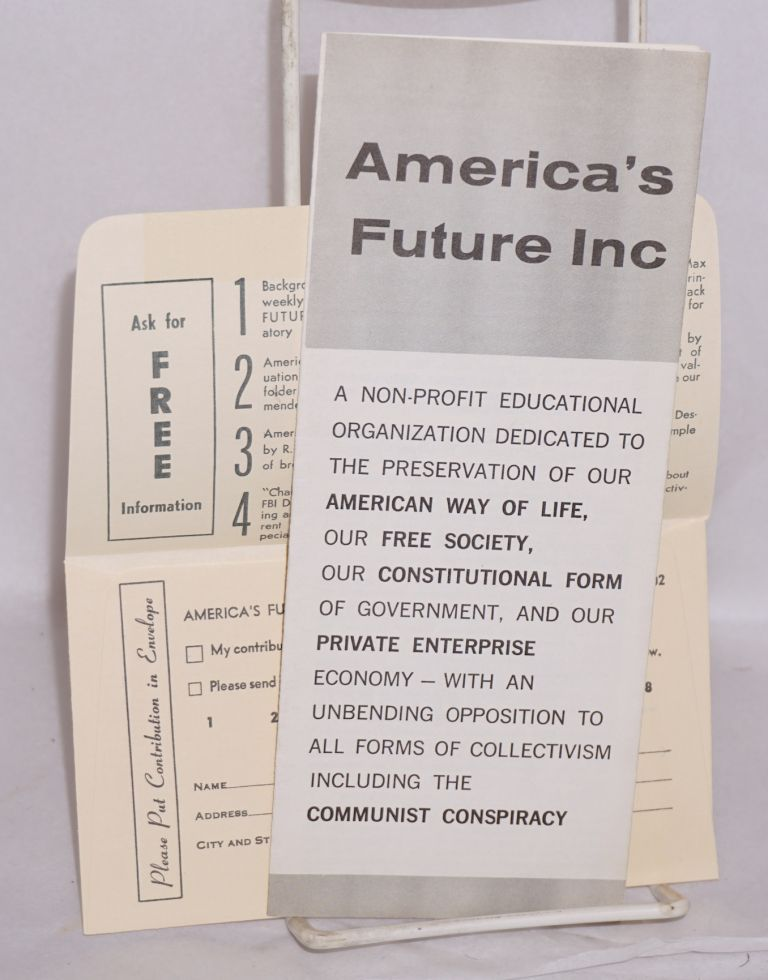 [Introductory brochure]. America's Future.