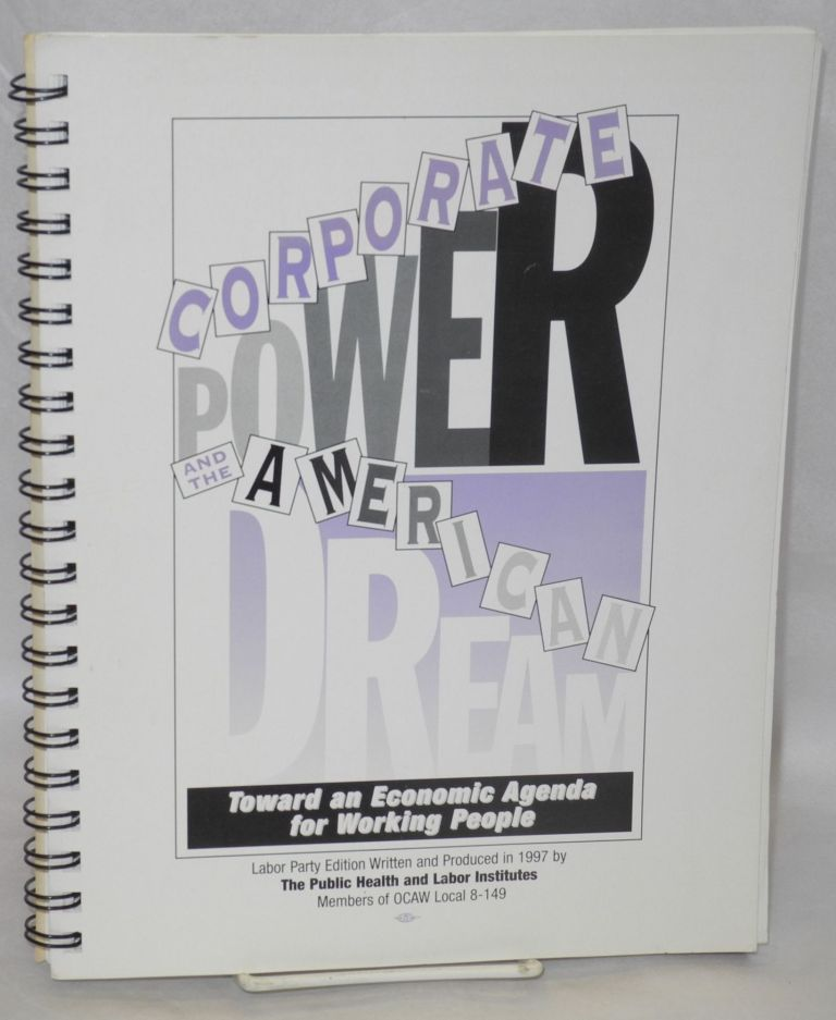Corporate power and the American dream: toward an economic agenda for working people