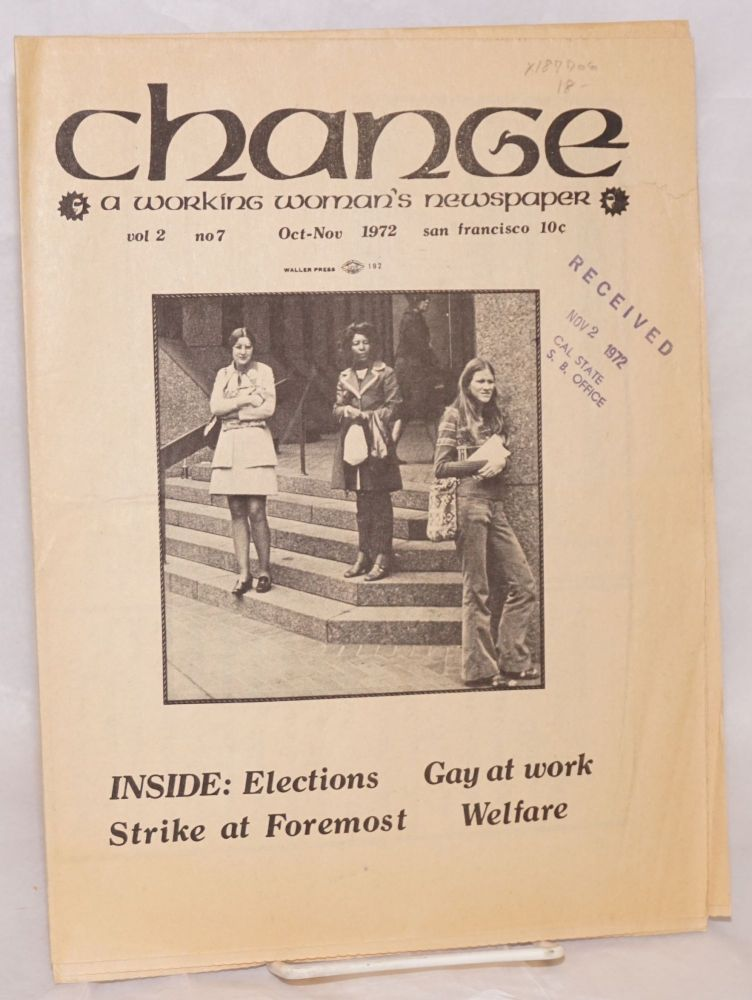 """Change: a working woman's newspaper. Volume 2, No. 7, Oct-Nov 1972, """"Gay at work"""""""
