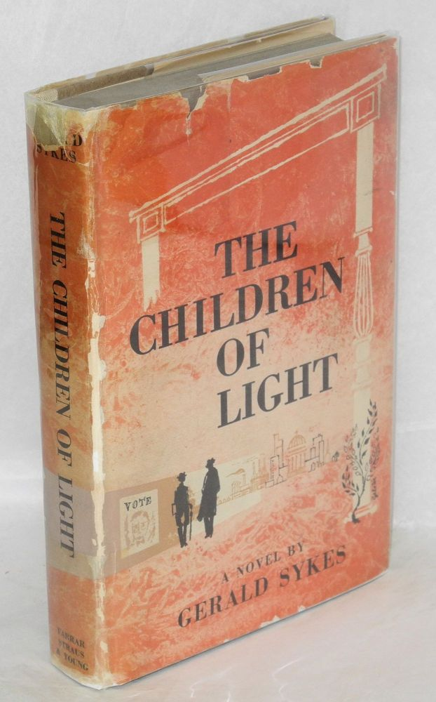 The children of light a novel. Gerald Sykes.