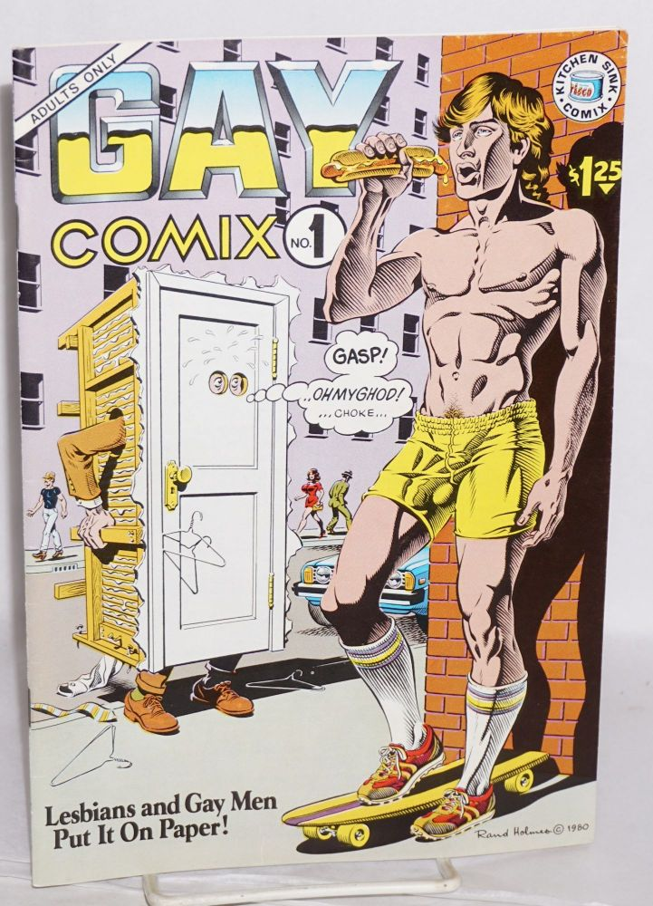 Gay comix; Lesbians and gay men put it on paper! #1. Howard Cruse, , Lee Mars, Roberta Gregory.