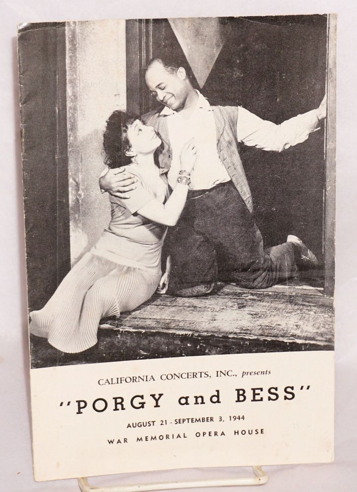 S. Hurok presents Cheryl Crawford's production of George Gershwin and Du Bose Heyward's Porgy and Bess: August 21 - September 3, 1944 (San Francisco performance of the touring company program/playbill). California Concerts.