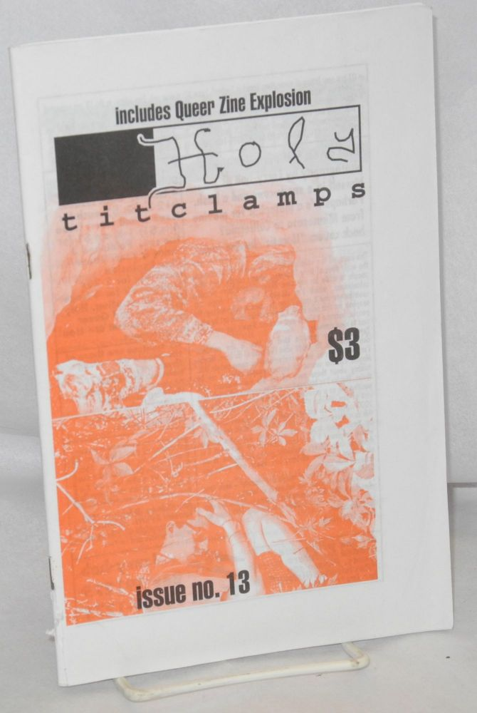 Holy titclamps; issue no. 13, february 1994; includes queer zine explosion #10