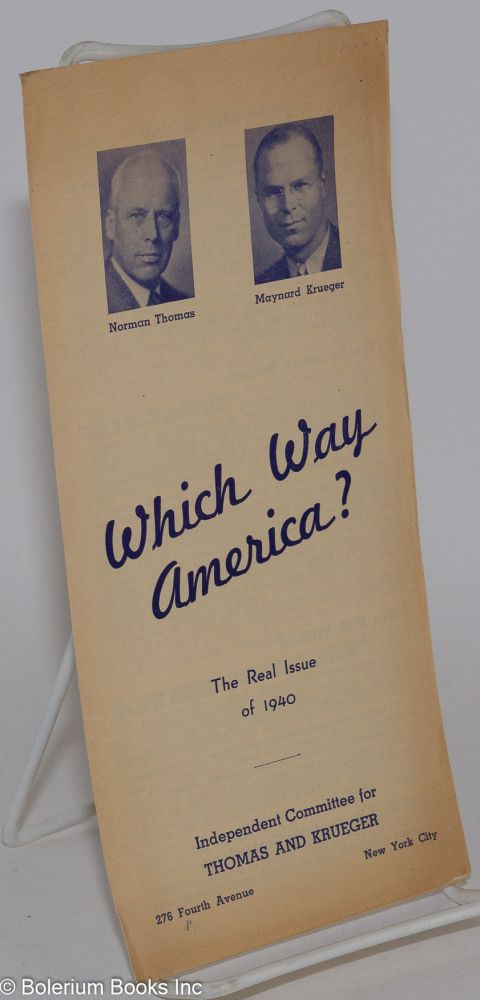 Which way America? The real issue of 1940